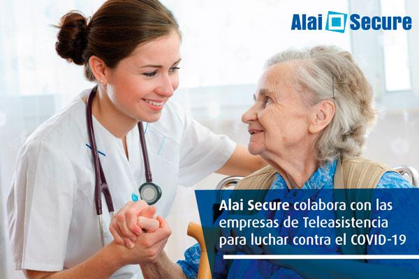 AlaiSecure - Noticia: Apoyo a empresas de Teleasistencia frente al Covid-19