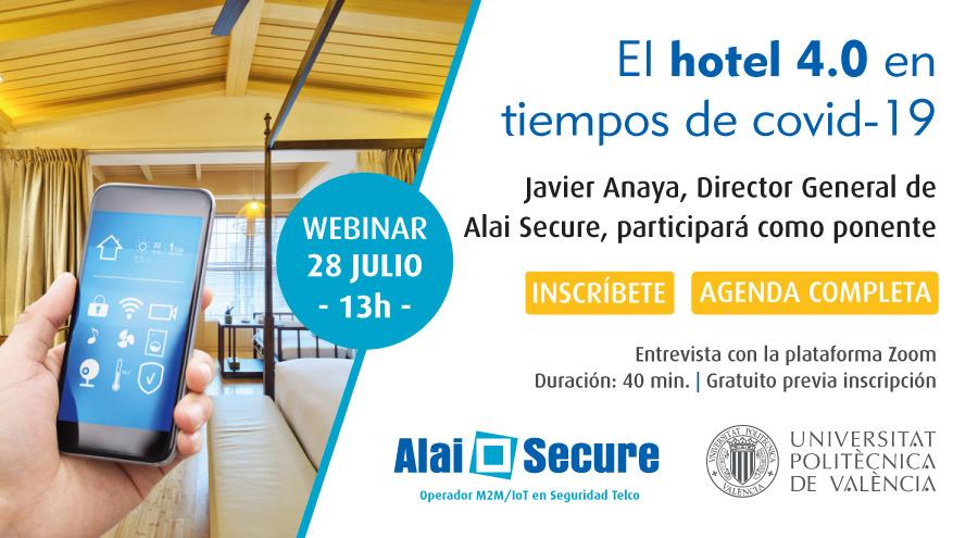 """AlaiSecure - Noticias: Webinar """"El hotel 4.0 en tiempos de Covid-19"""""""