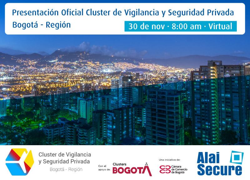 AlaiSecure - Noticias: Presentación oficial Cluster de Vigilancia y Seguriad Bogotá Región